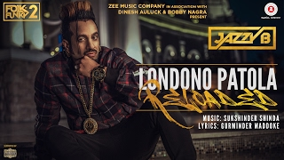 Video Londono Patola Reloaded | Official Music Video | Jazzy B | Sukshinder Shinda download in MP3, 3GP, MP4, WEBM, AVI, FLV January 2017