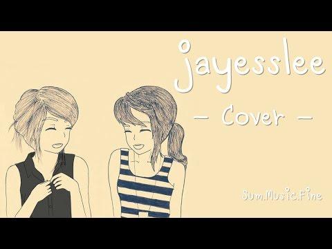 รวมเพลงเพราะ Cover   Jayesslee (видео)
