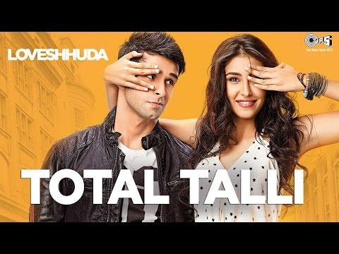 Total Talli - Loveshhuda   Latest Bollywood Party Song   Girish, Navneet   Parichay, Teesha