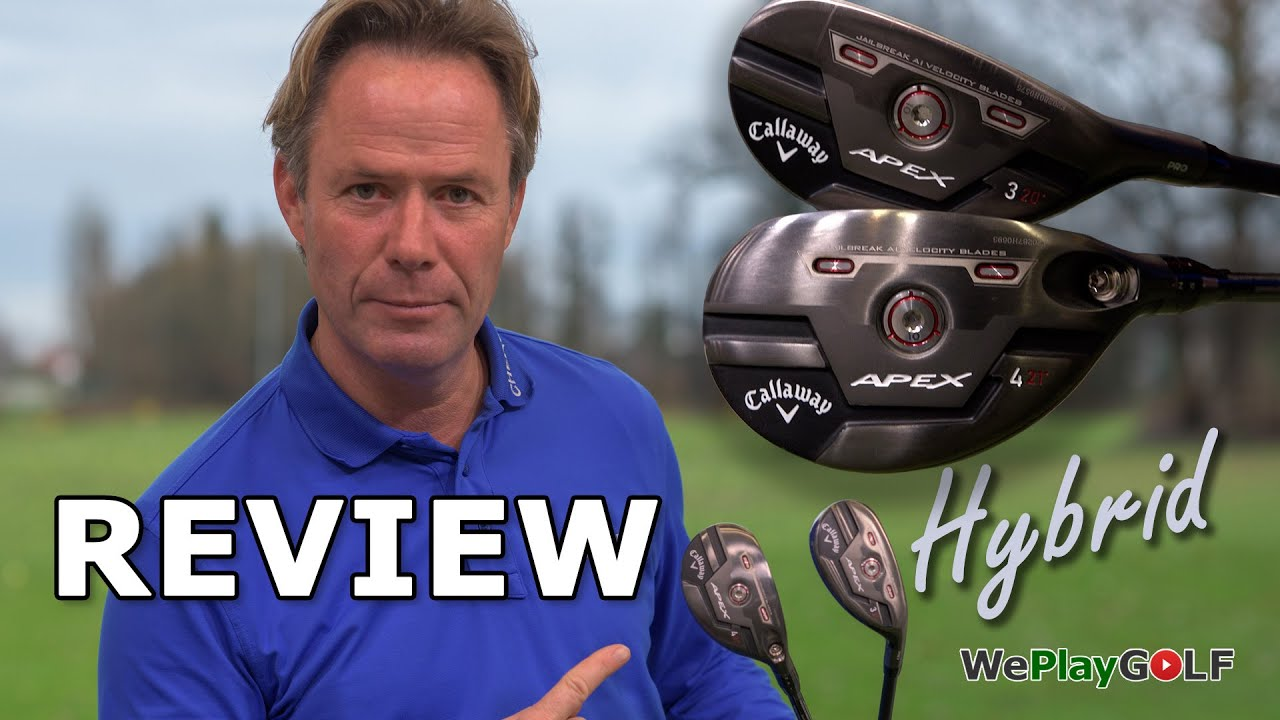 Callaway APEX 21 hybrid review - Is this the best hybrid for 2021?