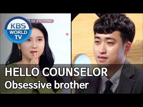 Obsessive brother [Hello Counselor/ENG, THA/2019.09.30]
