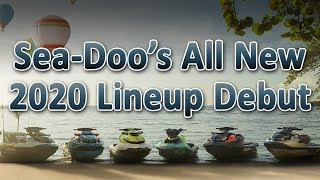 6. Sea-Doo's 2020 Lineup Debut and Brand New GTI/GTR230