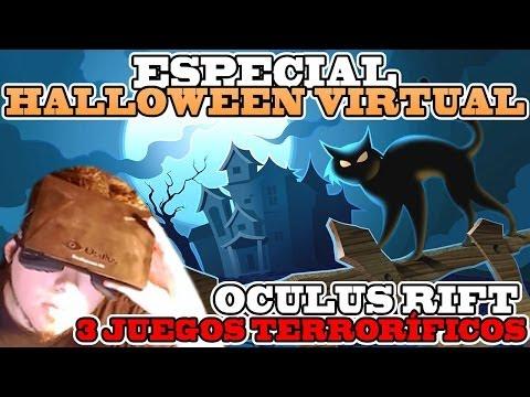 ESPECIAL: HALLOWEEN VIRTUAL | MAXIMO TERROR CON EL OCULUS RIFT