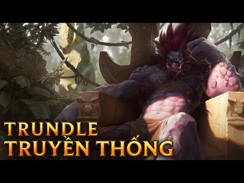 Trundle Truyền Thống - Traditional Trundle