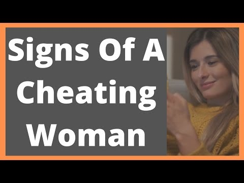 Signs Of An Unfaithful Woman