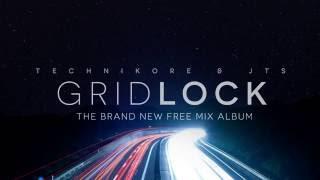 Technikore & JTS - Gridlock // Album Teaser // Released 30.09.16