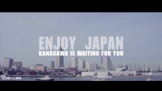 ENJOY JAPAN ~KANAGAWA IS WAITING FOR YOU~