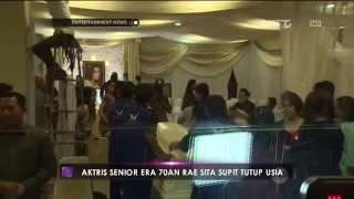 Video Aktris senior era 70an Rae Sita Supit tutup usia MP3, 3GP, MP4, WEBM, AVI, FLV Juli 2019