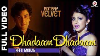 Nonton Dhadaam Dhadaam Full Video    Bombay Velvet    Ranbir Kapoor   Anushka Sharma   Amit Trivedi Film Subtitle Indonesia Streaming Movie Download