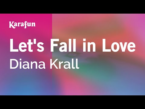 , title : 'Karaoke Let's Fall in Love - Diana Krall *'