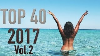 TOP 40 Songs of 2017 Best Hit Music Playlist Song