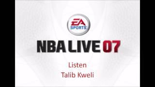 Talib Kweli - Listen (NBA Live 07 Edition)