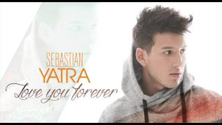 Sebastian Yatra   Love You Forever