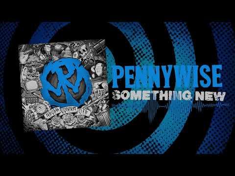 "Pennywise - ""Something New"" (Full Album Stream)"