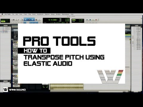 Pro Tools: How To Transpose Using Elastic Audio | WinkSound