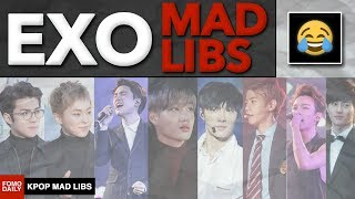 Welcome to Kpop Mad Libs, the show where we fill in the blanks and make our own stories about our favorite Kpop groups, but...