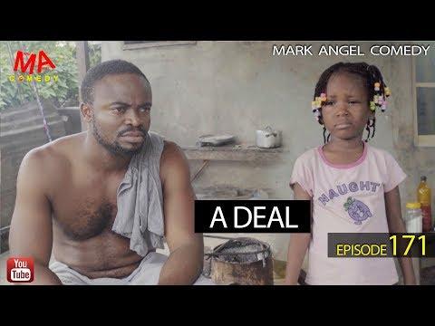 A DEAL (Mark Angel Comedy) (Episode 171)