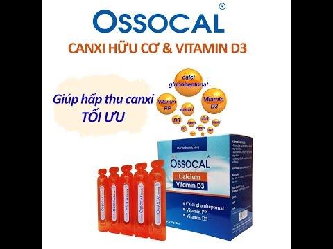 Ossocal - canxi hữu cơ & vitamin D (canxi glucoheptonate)