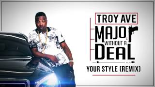 Troy Ave - Your Style [Remix] (feat. Puff Daddy, Mase & T.I.) (Audio)