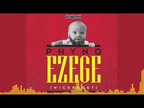 Phyno | Ezege [Official Audio] | Freeme TV