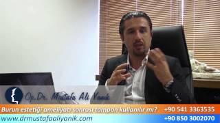 Op. Dr. Mustafa Ali Yanık Tamponsuz burun estetiğini anlatıyor