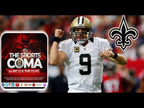 The Sports Coma #334 Saints Rework Bree's Deal & More