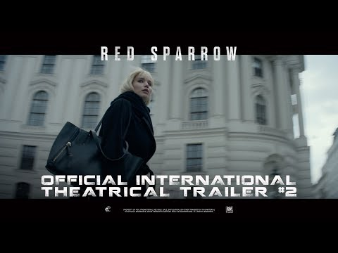 Red Sparrow [Official International Theatrical Trailer #2 in HD (1080p)]
