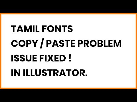 Tamil Fonts Copy Paste Problem In Illustrator - Solution Here !