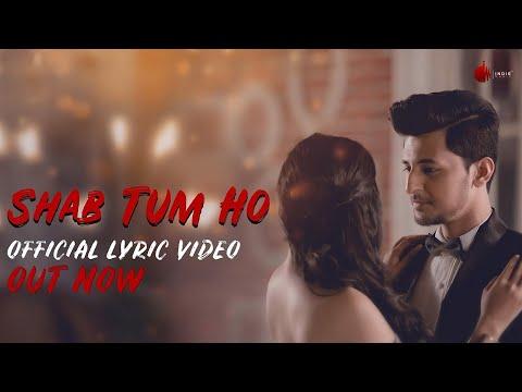 Video Shab Tum Ho - Official Lyrics Video | Darshan Raval | Sayeed Quadri | Indie Music Label download in MP3, 3GP, MP4, WEBM, AVI, FLV January 2017