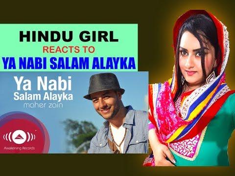 Video Hindu Girl Reacts To YA NABI SALAM ALAYKA - MAHER ZAIN (International Version) | REACTION | download in MP3, 3GP, MP4, WEBM, AVI, FLV January 2017
