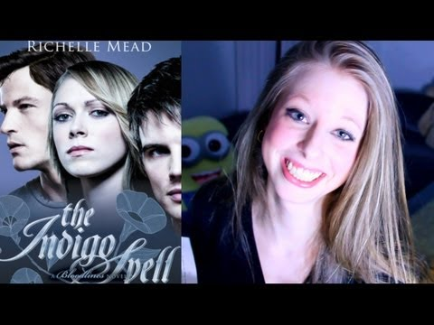 THE INDIGO SPELL BY RICHELLE MEAD: booktalk with XTINEMAY
