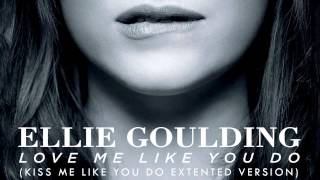 Video Love Me Like You Do (Kiss Me Like You Do Extended Version) Ellie Goulding MP3, 3GP, MP4, WEBM, AVI, FLV Maret 2018