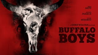 Official Trailer BUFFALO BOYS (2018) Pevita Pearce, Yoshi Sudarso & Ario Bayu