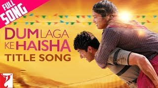 Nonton Dum Laga Ke Haisha   Full Title Song   Ayushmann Khurrana   Bhumi   Kailash   Jyoti   Sultana   Film Subtitle Indonesia Streaming Movie Download
