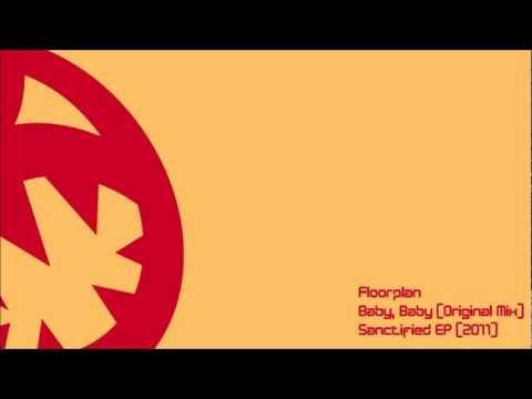 Floorplan - Baby, Baby (HQ Original Mix)