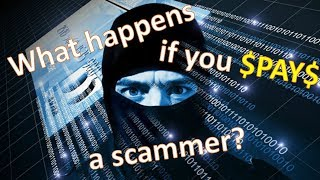 Video What happens if you pay a scammer? MP3, 3GP, MP4, WEBM, AVI, FLV September 2018