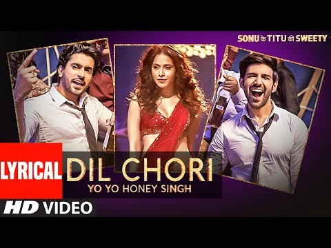 Download Yo Yo Honey Singh: DIL CHORI (Lyrical) | Simar Kaur, Ishers | Hans Raj Hans | Sonu Ke Titu Ki Sweety hd file 3gp hd mp4 download videos
