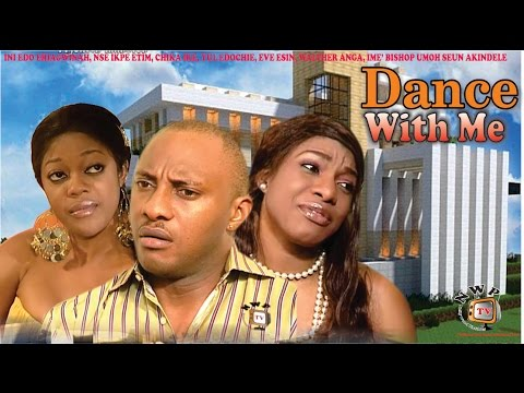 Dance With Me  - Nigerian Nollywood Movie