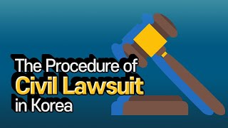 [Korean lawyer] The Procedure of Civil Lawsuit in Korea