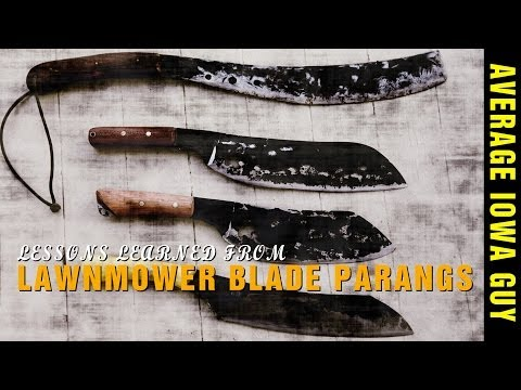 Lessons Learned from Lawnmower Blade Parangs