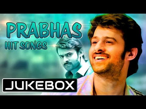 Prabhas Tollywood Latest Romantic Hit Songs ~ Jukebox