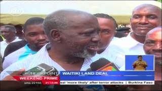 Kenyan governments announced truce on the protracted 930 acre Waitiki land saga