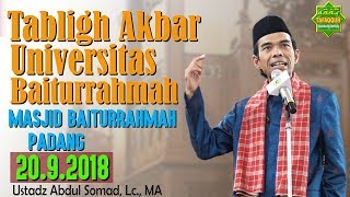 Video Tabligh Akbar (Universitas Baiturrahmah Padang 20.9.2018) - Ustadz Abdul Somad, Lc., MA MP3, 3GP, MP4, WEBM, AVI, FLV September 2018