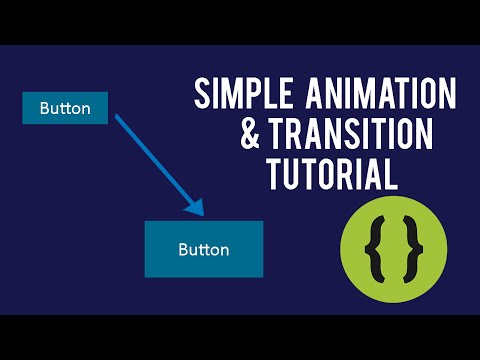 Simple Animation & Transition Tutorial