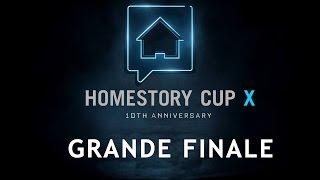 HomeStory Cup X - Day 4 - GRANDE FINALE