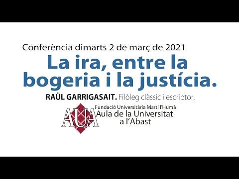 'La ira, entre la bogeria i la justícia', Raül Garrigasait a La Garriga