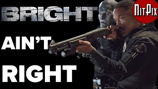 Video Bright Ain't Right - NitPix MP3, 3GP, MP4, WEBM, AVI, FLV Januari 2019