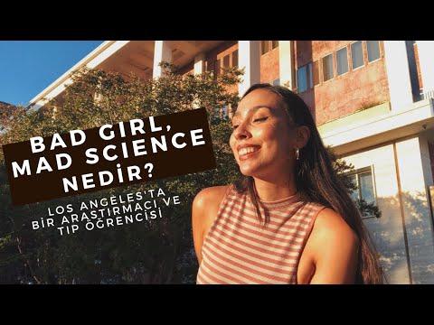 Bad Girl, Mad Science Nedir? Amerika Birleşik Devletleri'nde Araştırmacı ve Tıp Öğrencisi Olmak