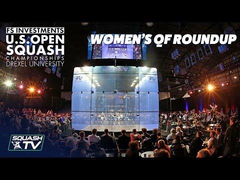 Squash: Women's Quarter Final Roundup Pt.1 - US Open 2018