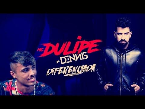 Mc Dulipe + Dennis - Diferenciada ( Lyric Video )
